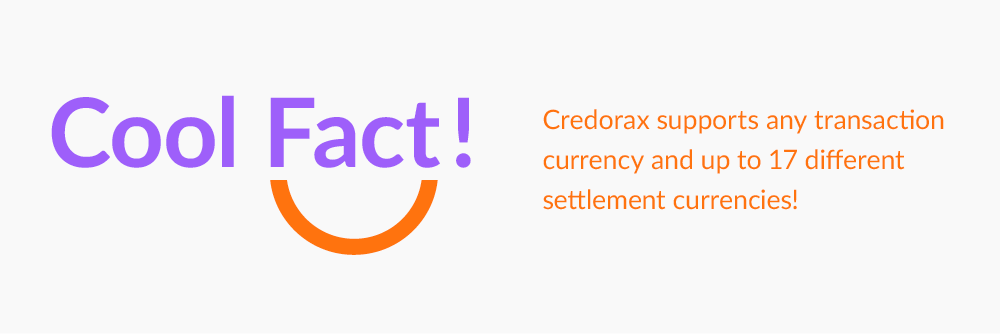 Credorax is supporting Local currencies