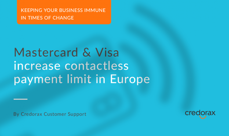 Corona update: Mastercard & Visa Increase Contactless Payment Limits in Europe